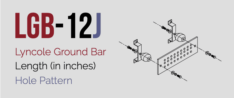 LGB-12J | Lyncole Ground Bar Models | VFCLP